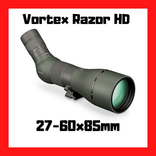 longue vue vortex razor hd 27-60x85mm